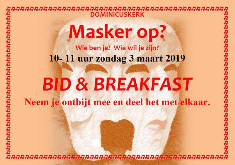 Flyer Bid & Breakfast 3 maart 2019, rthema: Masker op?